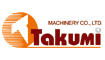 TAKUMI MACHINERY CO., LTD.